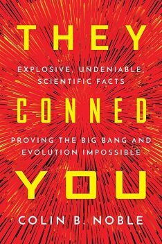 THEY CONNED YOU, Colin B Noble