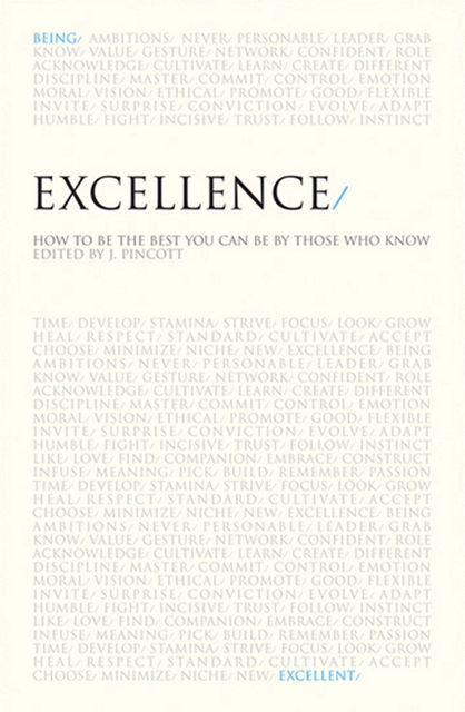 Excellence. Inspiration for achieving your personal best, J.Pincott