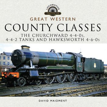 Great Western, County Classes, David Maidment