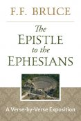 The Epistle to the Ephesians, F.F.Bruce