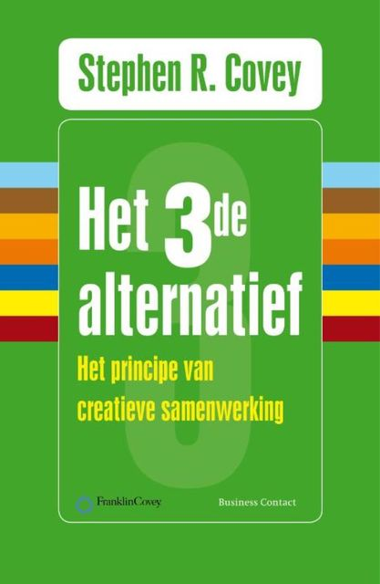 Het derde alternatief, Stephen R. Covey, Breck England