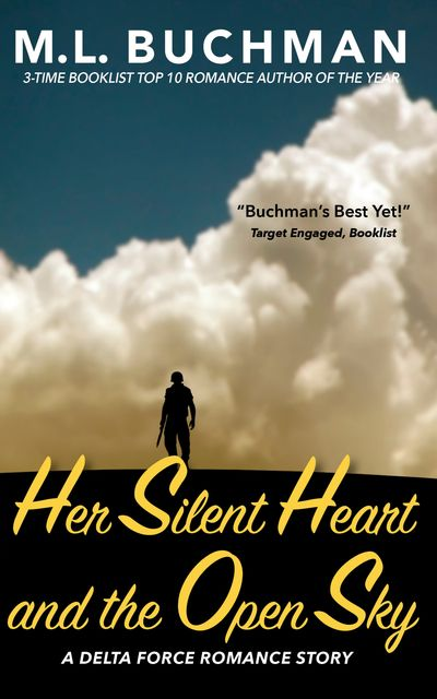 Her Silent Heart and the Open Sky, M.L. Buchman