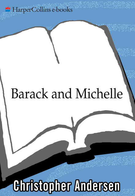 Barack and Michelle, Christopher Andersen