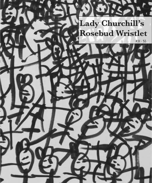 Lady Churchill's Rosebud Wristlet No. 31, Edited by Kelly Link