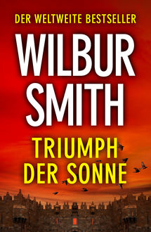 Triumph Der Sonne, Wilbur Smith