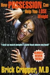 How Possession Can Help You Lose Weight, Chris Dolley