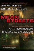 Mean Streets, Simon R.Green, Jim Butcher, Kat Richardson, Thomas E.Sniegoski