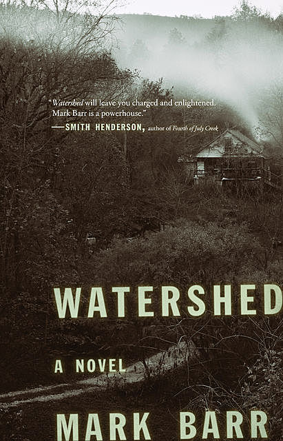 Watershed, Mark Barr