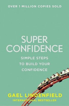 Super Confidence, Gael Lindenfield