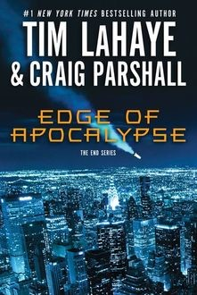 Edge of Apocalypse, Tim LaHaye, Craig Parshall