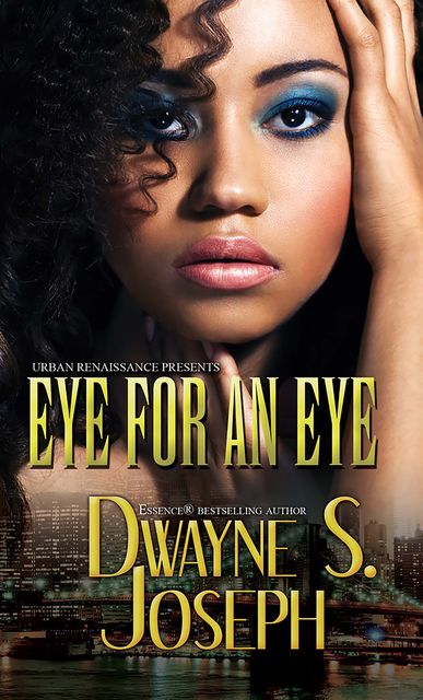An Eye for an Eye, Dwayne S. Joseph