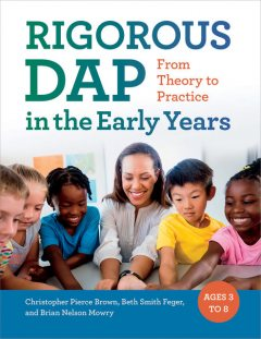 RIGOROUS DAP in the Early Years, Christopher Brown, Beth Smith Feger, Brian Nelson Mowry