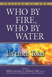Who by Fire, Who by Water, Rabbi Lawrence A. Hoffman