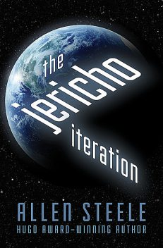 The Jericho Iteration, Allen Steele