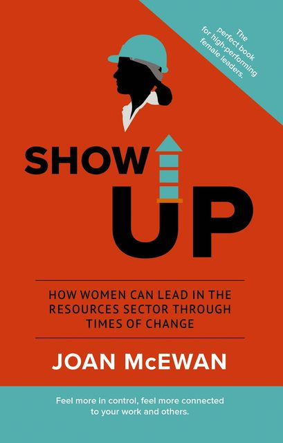Show Up, Joan McEwan