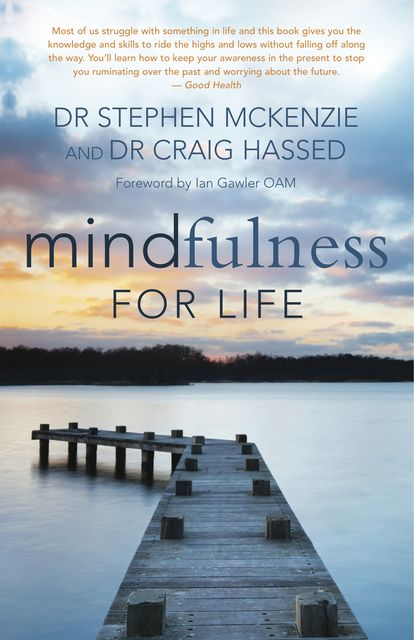 Mindfulness for Life, Stephen McKenzie