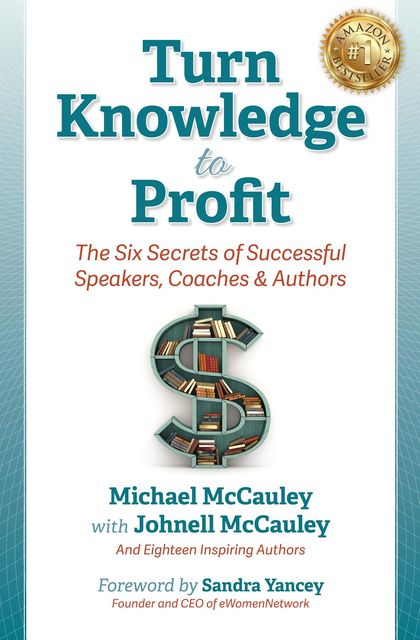Turn Knowledge to Profit, Michael McCauley, Johnell McCauley