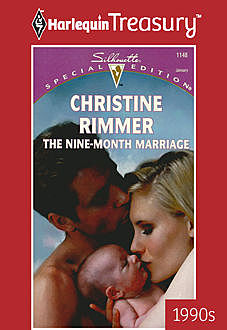 The Nine-Month Marriage, Christine Rimmer