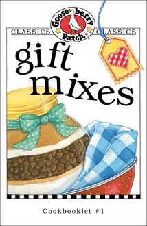 Gift Mixes Cookbook, Gooseberry Patch