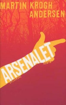 Arsenalet, Martin Krogh Andersen