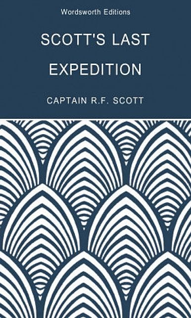 Scott's Last Expedition, Tom Griffith, Beau Riffenburgh, Robert Falcon Scott
