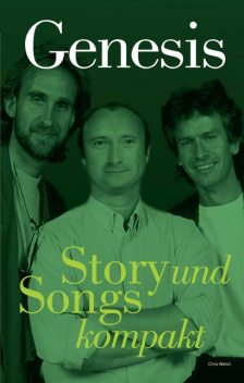 Genesis – Story und Songs kompakt, Chris Welch