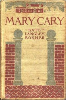 Mary Cary / «Frequently Martha», Kate Langley Bosher