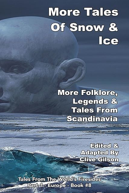 More Tales Of Snow & Ice, Clive Gilson