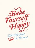 Bake Yourself Happy, A Non