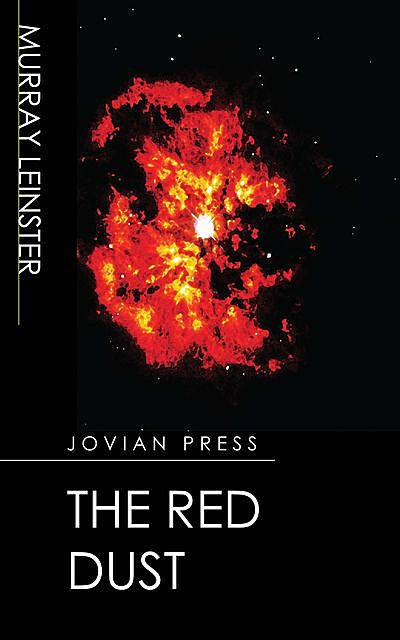 The Red Dust, Murray Leinster