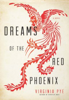 Dreams of the Red Phoenix, Virginia Pye