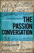 The Passion Conversation, John Moore, Geno Church, Greg Cordell, Robbin Phillips