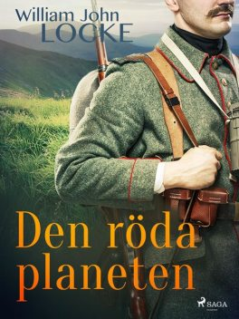 Den röda planeten, William John Locke
