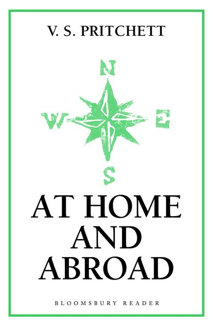At Home and Abroad, V.S.Pritchett
