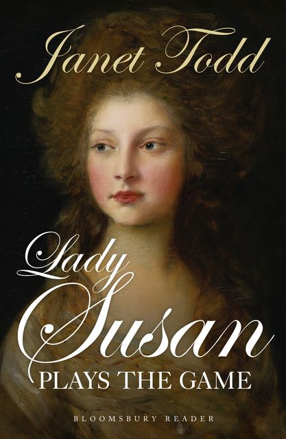Lady Susan Plays the Game, Janet Todd