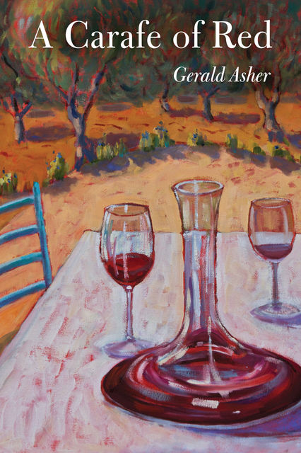A Carafe of Red, Gerald Asher