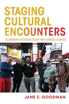 Staging Cultural Encounters, Jane E. Goodman
