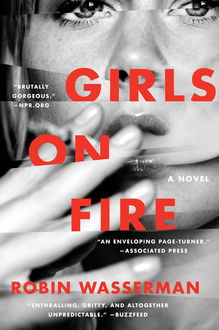 Girls on Fire, Robin Wasserman