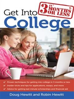 Get Into College in 3 Months or Less, Doug Hewitt