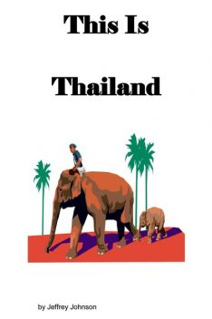 This is Thailand, Jeffrey Johnson