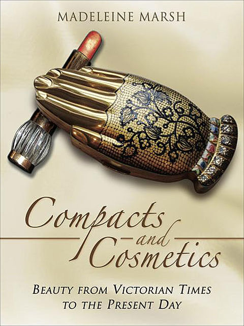 Compacts and Cosmetics, Madeleine Marsh