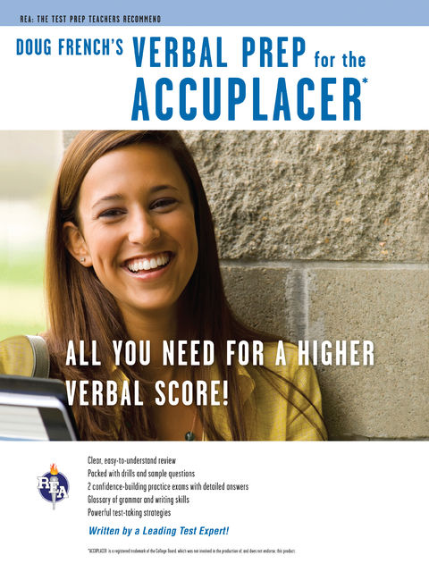 Accuplacer: Doug French's Verbal Prep, Douglas C.French