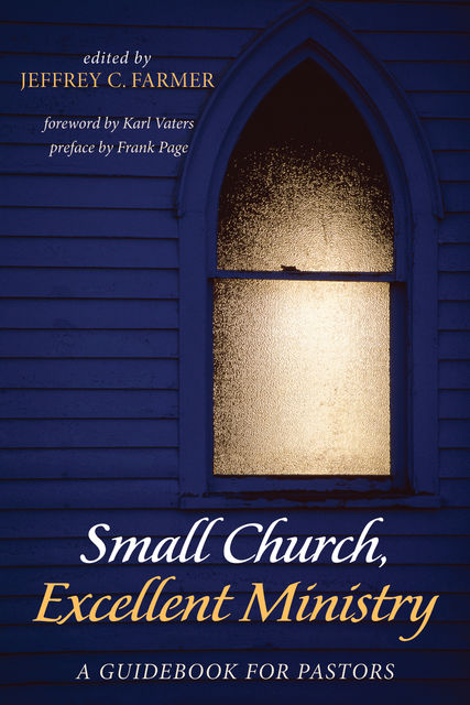 Small Church, Excellent Ministry, Karl Vaters