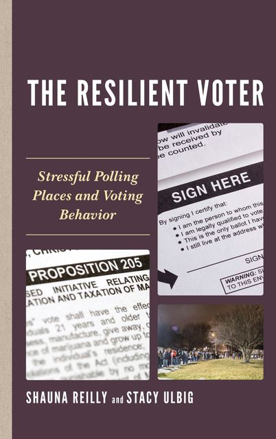 The Resilient Voter, Shauna Reilly, Stacy G. Ulbig