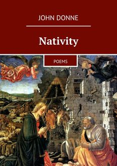 Nativity. Poems, John Donne