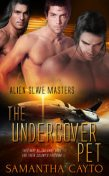 The Undercover Pet, Samantha Cayto