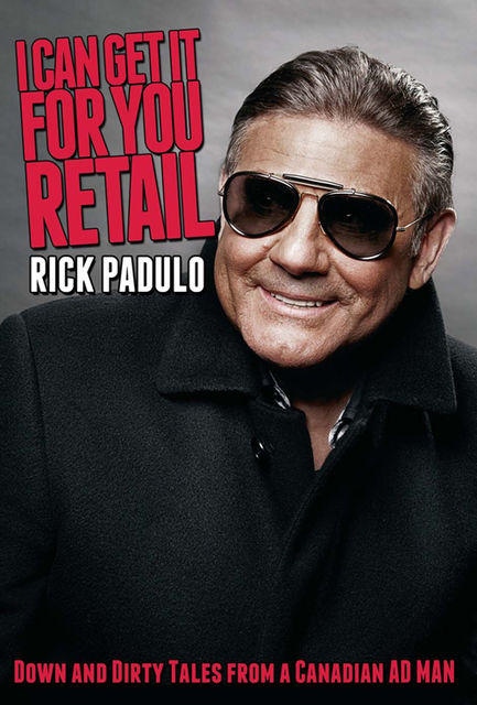 I Can Get It for You Retail, Rick Padulo