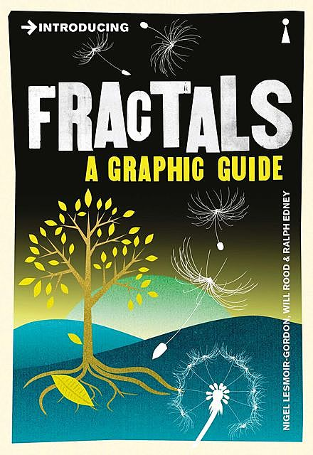 Introducing Fractals, Ralph Edney, Nigel Lesmoir-Gordon, Will Rood
