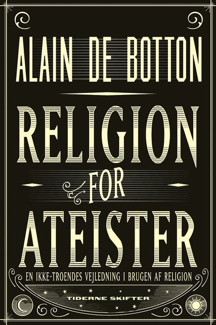 Religion for ateister, Alain de Botton