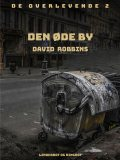 Den øde by, David Robbins